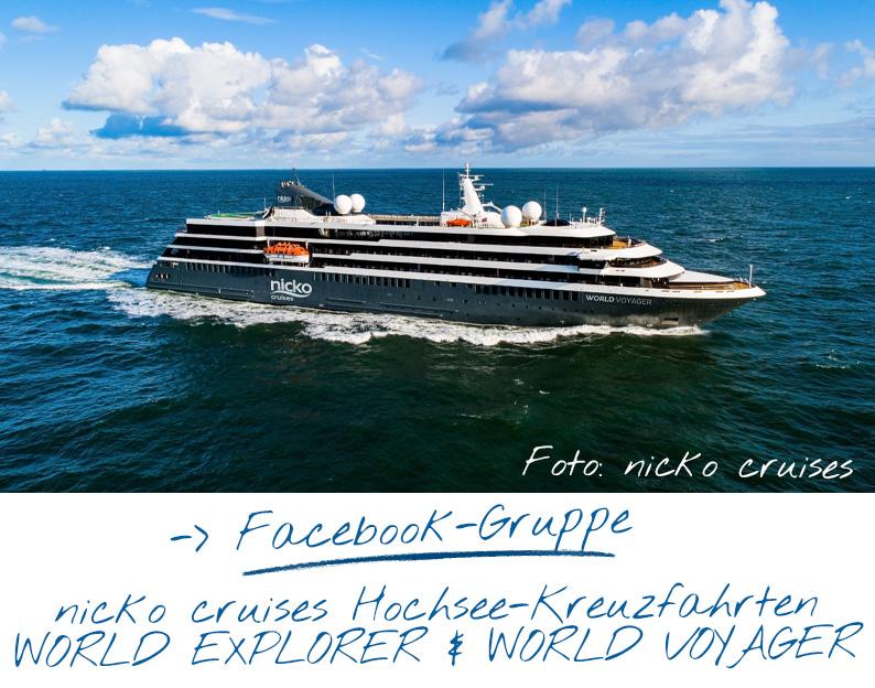 Facebook Gruppe für nicko cruises Hochsee- und Expeditions-Kreuzfahrten mit der WORLD EXPLORER und der WORLD VOYAGER
